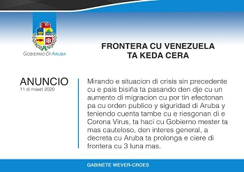 Anouncement extension closure of the border with Venezuela for three more months